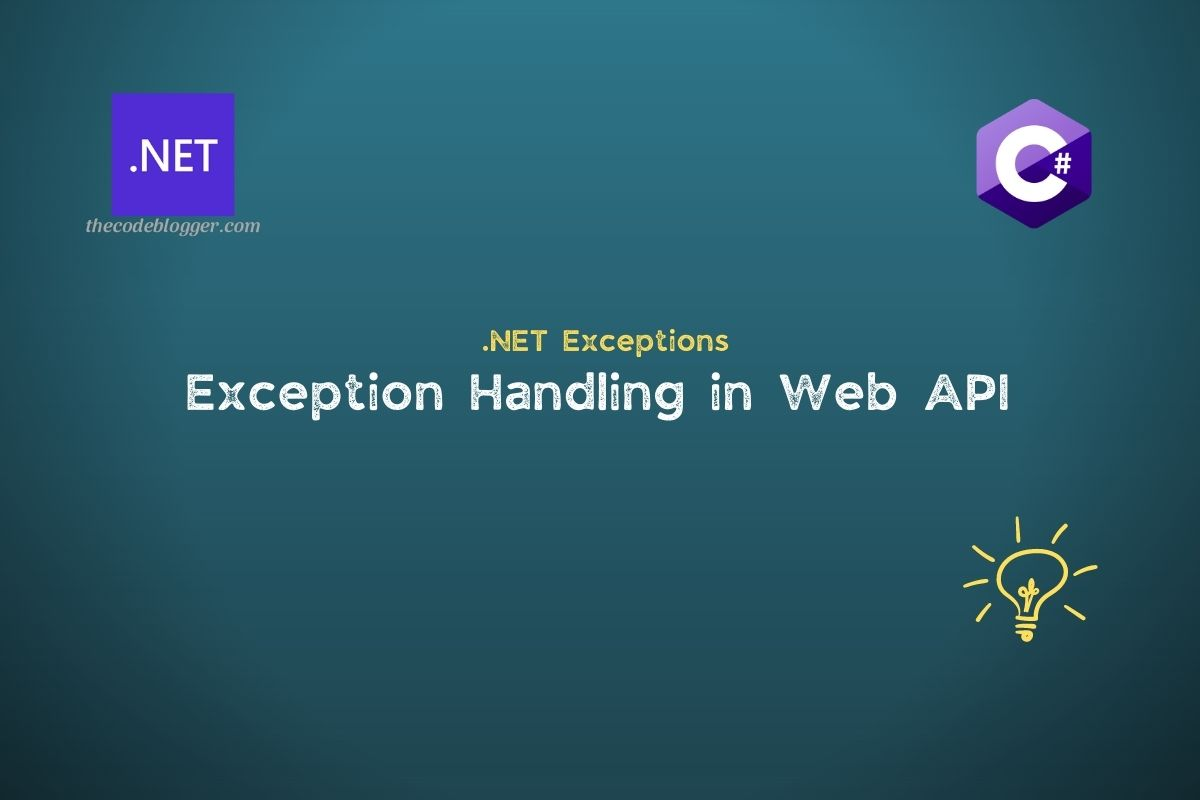 Read more about the article Exception Handling Middleware In .NET Core Web API