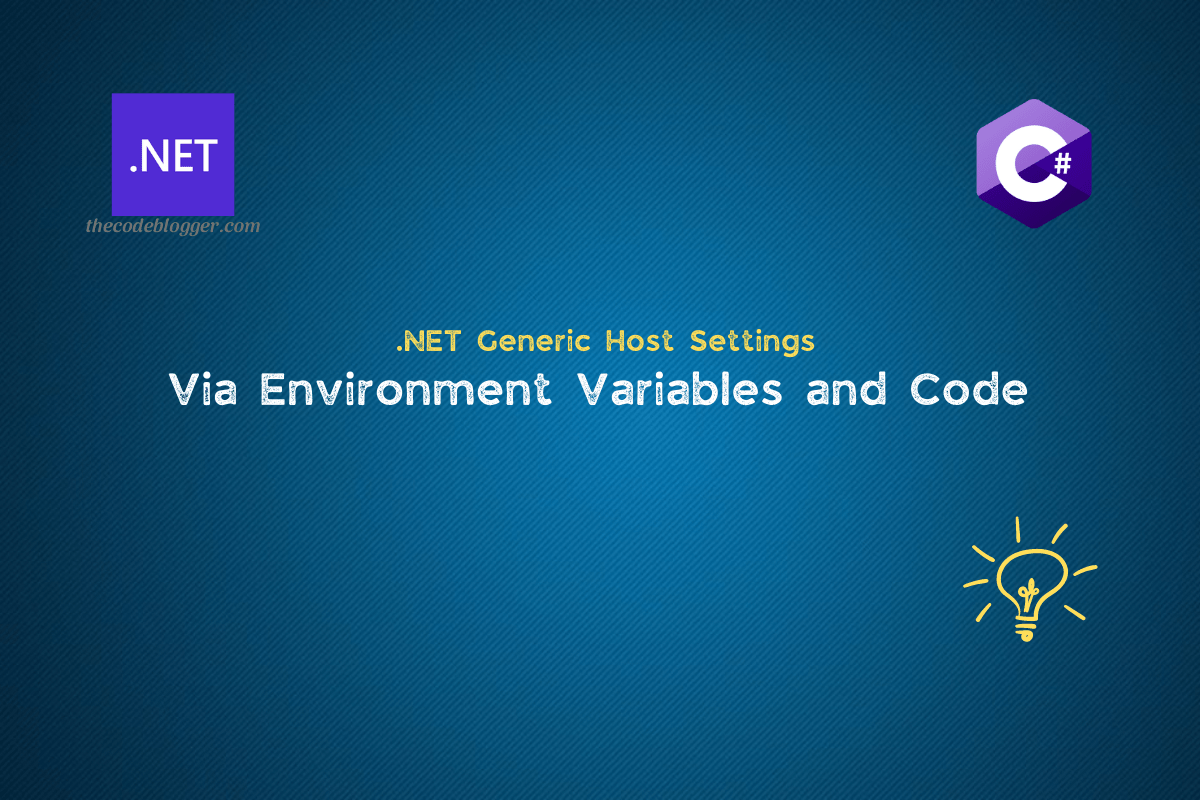 Read more about the article Some Important Generic Host Settings For .NET Applications