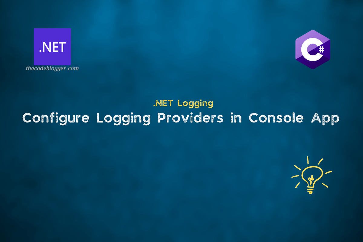 Read more about the article How To Enable Logging In .NET Console Applications