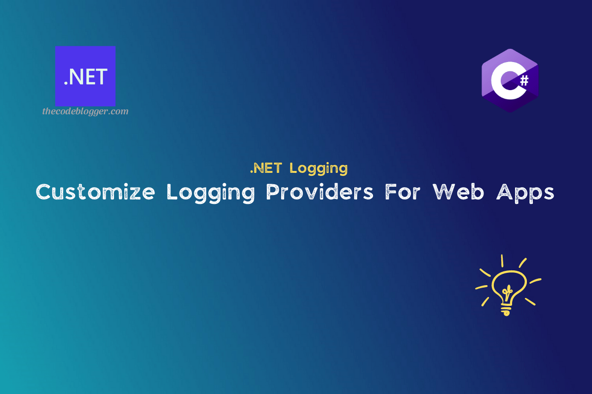 Read more about the article Customize Logging Configurations in .NET Core Web Applications