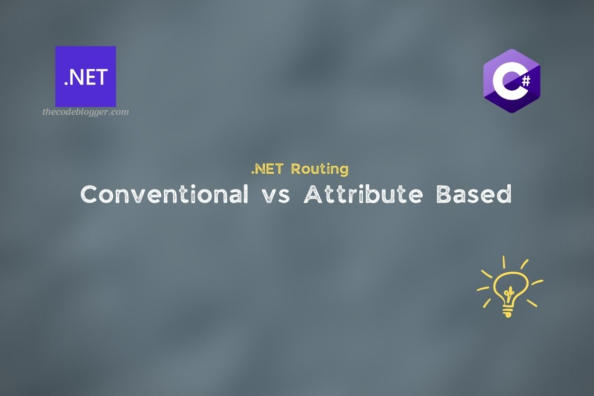 Read more about the article Conventional vs Attribute Routing In ASP .NET Core Apps