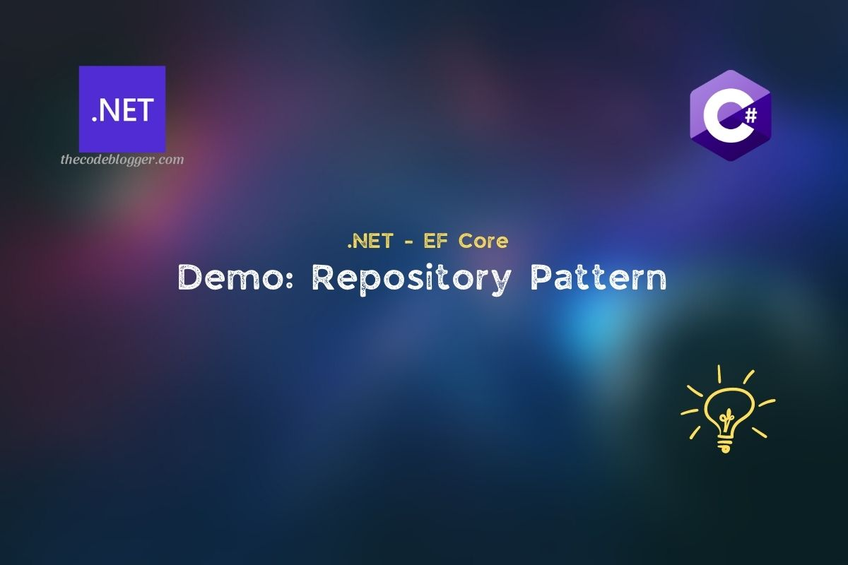 Read more about the article Implement Repository Pattern using .NET EF Core