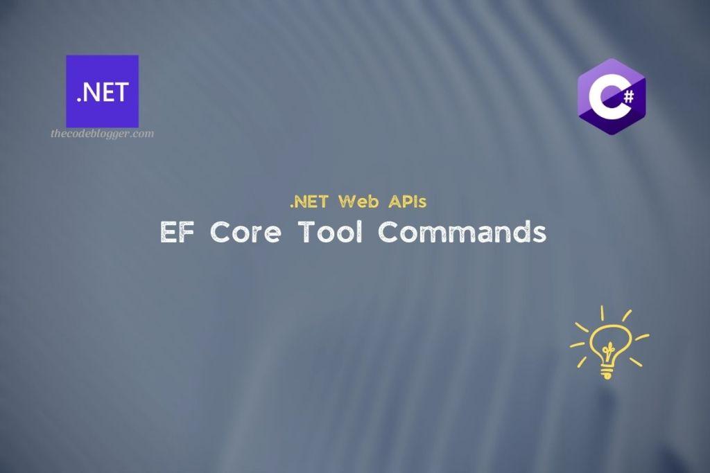 .NET Core EF Core Commands