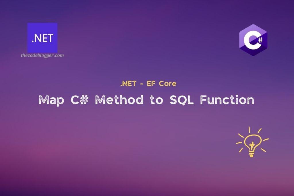 .NET - EF Core - Map Functions