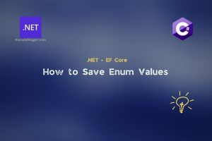 Read more about the article .NET EF Core – How to store enum to the database ?