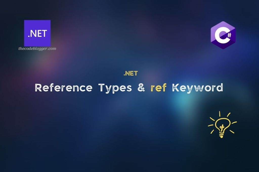 .NET - Pass By Reference