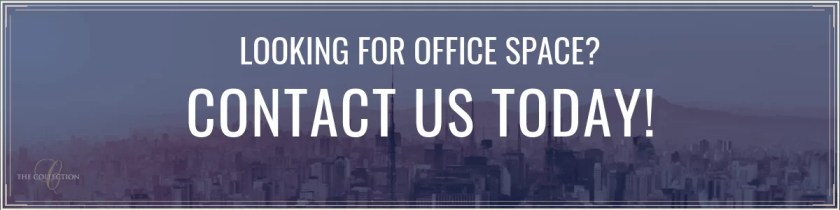 Contact Us for Office Space Rentals and Coworking Today - The Collection
