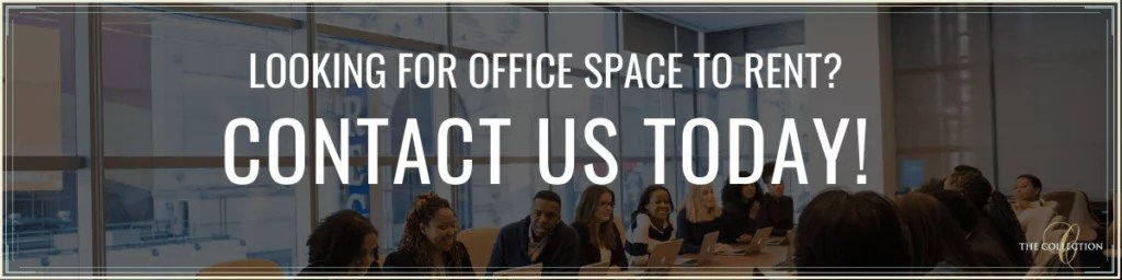 Contact Us to Rent Office Space to Improve Office EQ - The Collection
