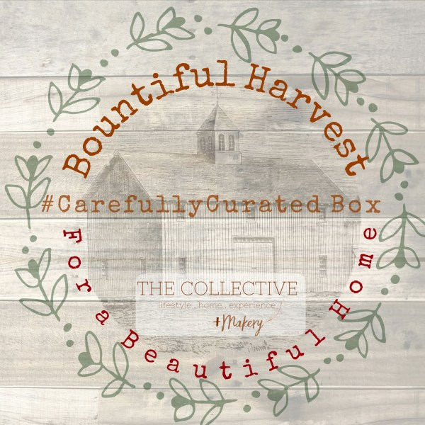 Bountiful Harvest #CarefullyCurated Box