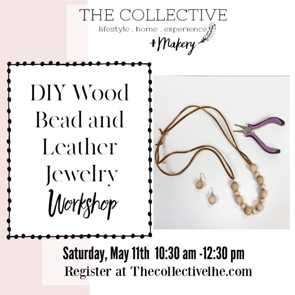 DIY Wood Bead and Leather Necklace At The Collective lhe + Makery In Lisle, IL