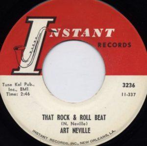 Art Neville - That Rock & Roll Beat / Too Much
