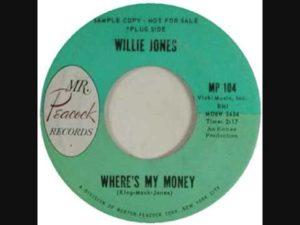 Willie Jones - Where's My Money