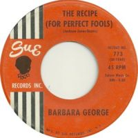 Barbara George – The Recipe (For Perfect Fools) / Try Again