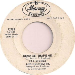Ray Rivera And Orchestra– Bend Me, Shape Me / Love Is Blue (L'Amour Est Bleu)