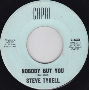 Steve Tyrell – Nobody But You / A Boy Without A Girl