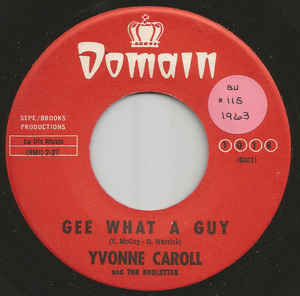 Yvonne Caroll And The Roulettes - Gee What A Guy