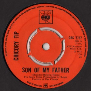 Chicory Tip- Son Of My Father