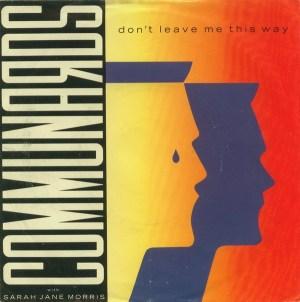 Communards & Sarah Jane Morris- Don't Leave Me This Way