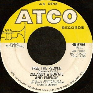 Delaney & Bonnie And Friends- Free The People