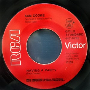 Sam Cooke – Having A Party / Bring It On Home To Me