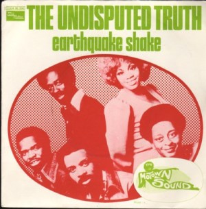 The Undisputed Truth- Earthquake Shake/ Spaced Out