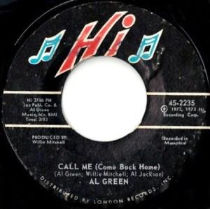 Al Green – Call Me (Come Back Home)