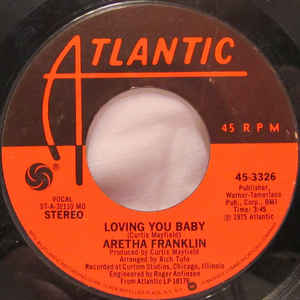 Aretha Franklin-Something He Can Feel/ Loving You Baby