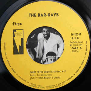 Bar- Kays- Dance To The Music/  Montego Bay