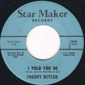 Freddy Butler – I Told You So / This Road