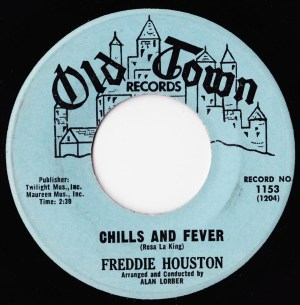 Freddie Houston- Chills And Fever