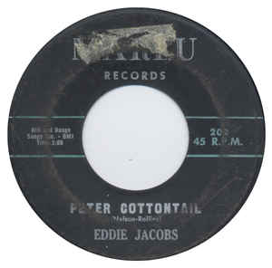 Eddie Jacobs- Peter Cottontail/ Comin'Home