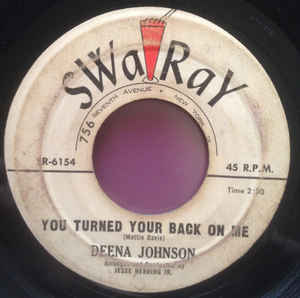 Deena Johnson ‎– You Turned Your Back On Me