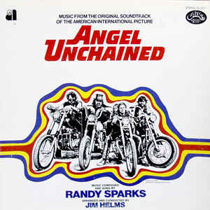 Randy Sparks- Angel Unchained (Original Soundtrack)