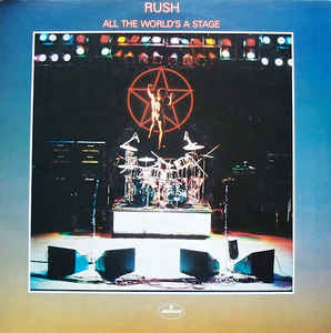 Rush- All The World's A Stage