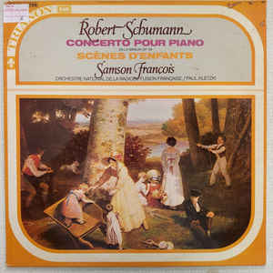 Robert Schumann, Samson François, Paul Kletzki, Orchestre National De La Radiodiffusion Française- Concerto Pour Piano / Scenes D'Enfants