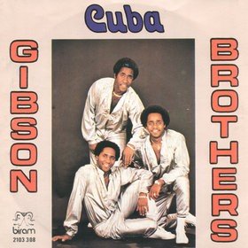 Gibson Brothers- Cuba