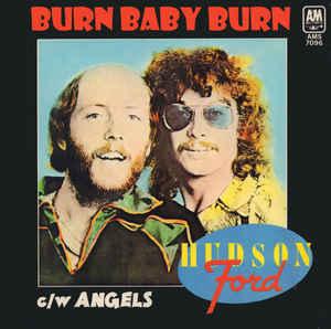Hudson-Ford- Burn Baby Burn