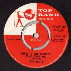 Jack Scott- What In The World's Come Over You
