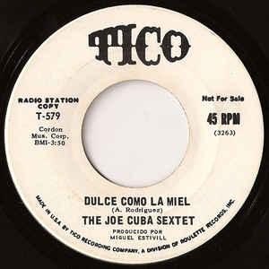 Joe Cuba Sextet- El Tabacon/ Dulce Como La Miel
