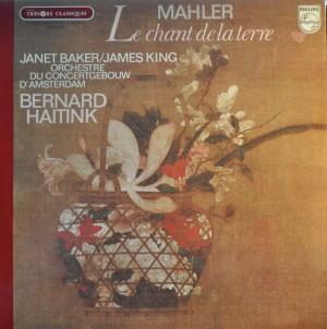 Mahler- Janet Baker/ James King, Orchestre Du Concertgebouw D'Amsterdam, Bernard Haitink- Le Chant De La Terre