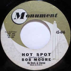 Bob Moore And His Orch/ Bob Moore His Orch & Chorus- Mexico/ Hot Spot