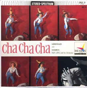 Pupi Lopez And His Orchestra- Cha Cha Cha Merengues And Mambos