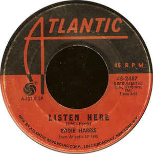 Eddie Harris- Listen Here/  Theme In Search Of A Movie