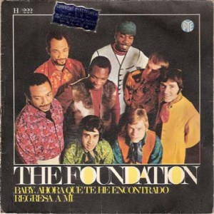 The Foundation- Baby, Now That I've Found You (Baby, Ahora Que Te He Encontrado)
