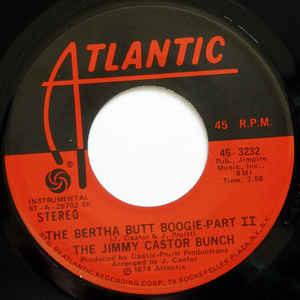 The Jimmy Castor Bunch- The Bertha Butt Boogie