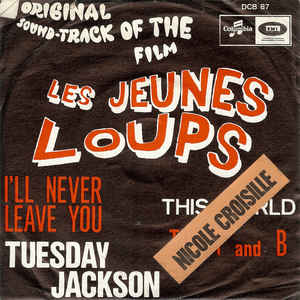 Tuesday Jackson/ The T And B- I'll Never Leave You/ This World