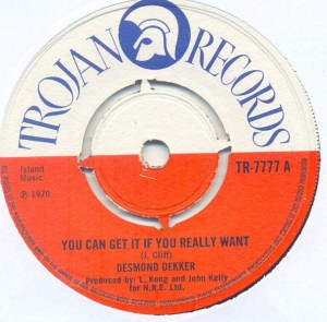 Desmond Dekker- You Can Get It If You Really Want