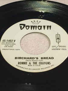 Ronnie & The Crayons- Am In Love/ Birchard's Bread