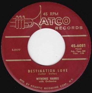 Wynonie Harris- Destination Love/ Tell A Whale Of A Tale