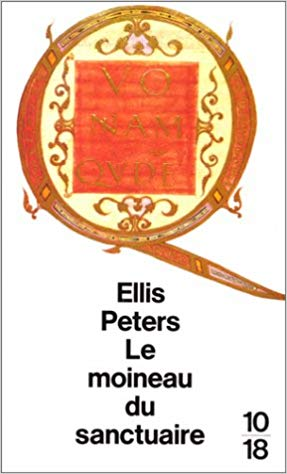 Le moineau du sanctuaire de Ellis Peters